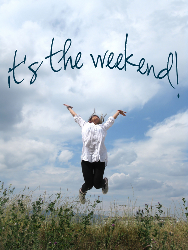 s the weekend