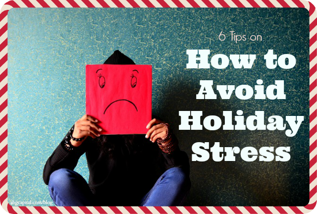 How to Avoid Holiday Stress I ABG Capital Blog