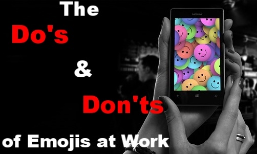 The Do's & Don'ts of Emojis at Work
